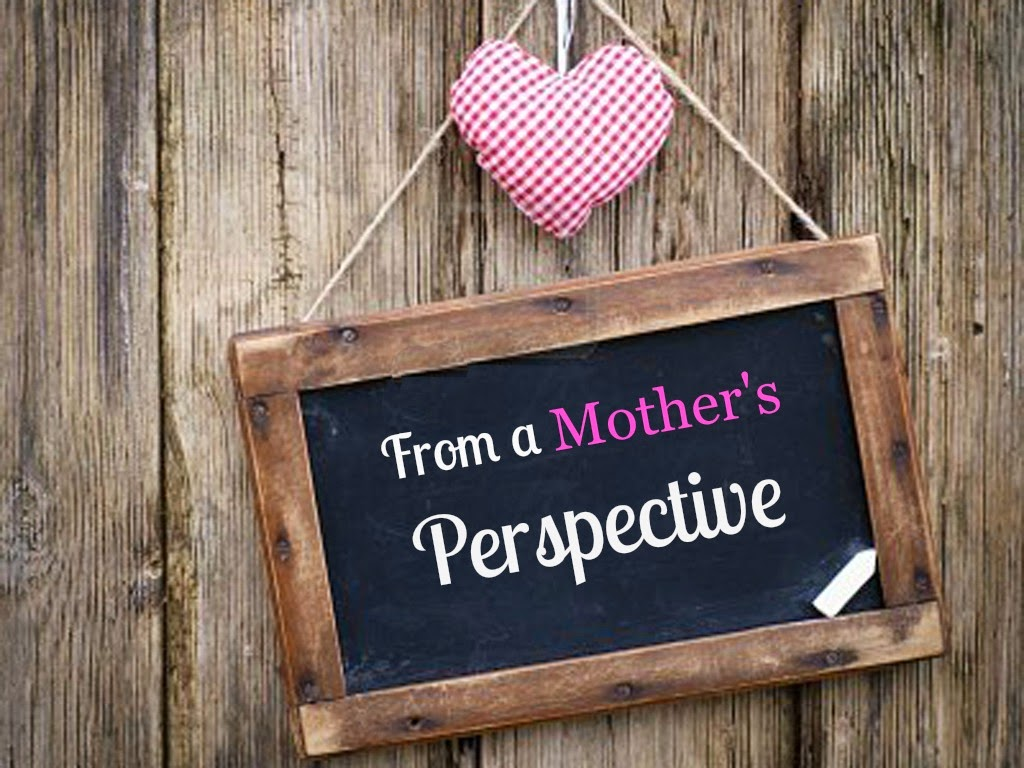 Perspective Moms Need