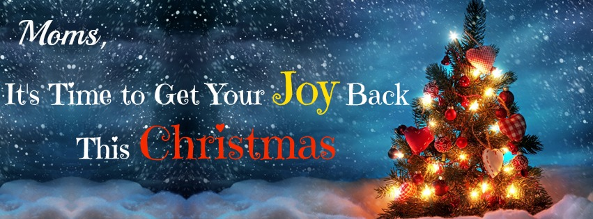 Moms, It's Time to Get Your Joy Back This Christmas