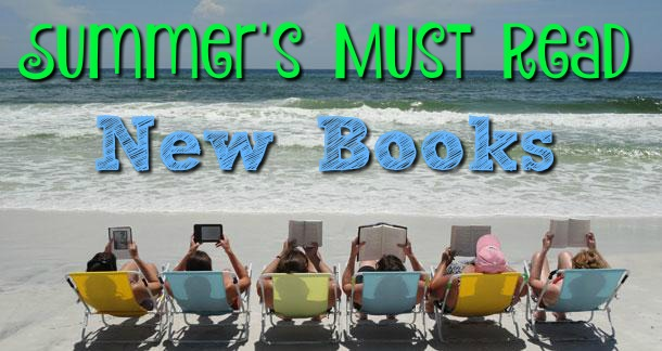 11 of Summer's Must Read New Books