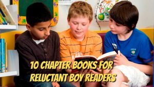 10 Can't Put Down Books for Reluctant Boy Readers